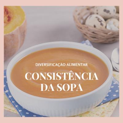 Qual é a consistência perfeita da sopa do bebé?