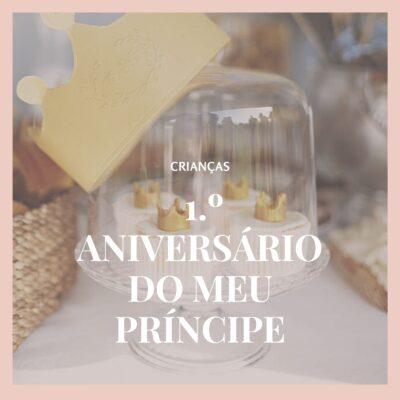 A festa do 1.º aniversário do meu pequeno Príncipe –  uma festa DIY e todas as dicas de organização