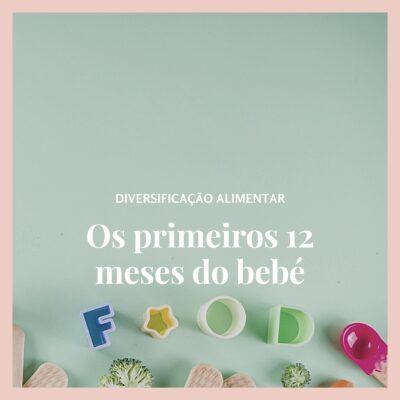 A diversificação alimentar no primeiro ano de vida do bebé