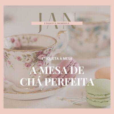 Um chá das cinco inesquecível: como preparar uma mesa de chá perfeita e uma homenagem a uma mulher encantadora