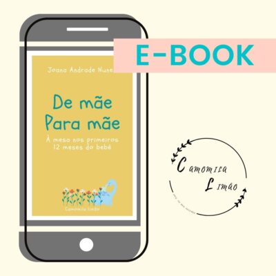 À mesa nos primeiros 12 meses do bebé – ebook (€22,00)