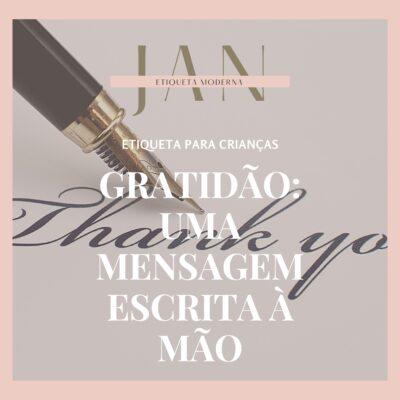 GRATIDÃO:  a magia de uma mensagem escrita à mão
