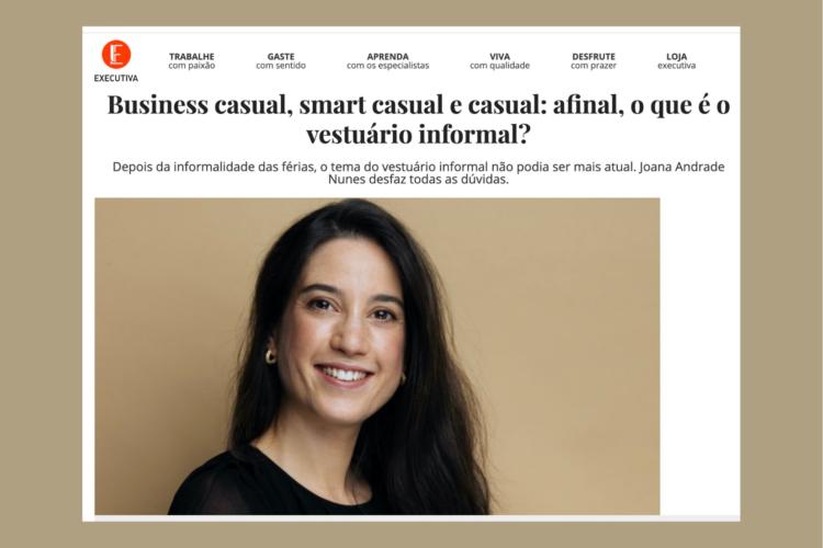 Executiva: Business casual, smart casual e casual: afinal, o que é o vestuário informal?