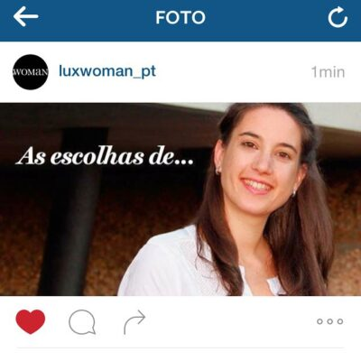 Lux Woman – As escolhas de Joana Andrade Nunes
