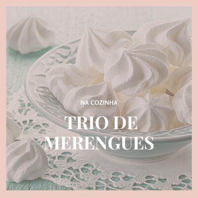Trio de merengues – francês, italiano e suíço