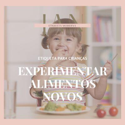 Como incentivar as crianças a experimentar alimentos novos