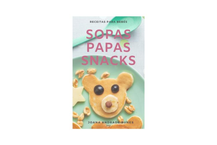 """NOVO! Livro de receitas para bebés """"SOPAS, PAPAS E SNACKS"""""""