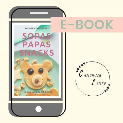 SOPAS, PAPAS E SNACKS  – Receitas para bebés (EBOOK)