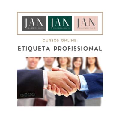 Etiqueta e Protocolo no mundo profissional – Curso Online –